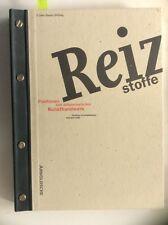 Reizstoffe /Stimulants, Positions on Contemporary Arts & Crafts (HC 1995) 1st Ed