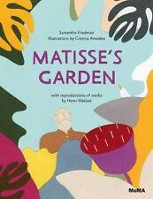 Matisse's Garden by Samantha Friedman (Hardback, 2014)