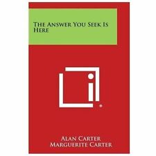 The Answer You Seek Is Here (Paperback or Softback)