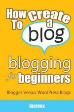 Internet Marketing Strategies: How to Create a Blog - Blogging for Beginners...