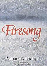 WILLIAM NICHOLSON __FIRESONG__ WIND ON THE FIRE 3 SERIES_BRAND NEW _ FREEPOST UK