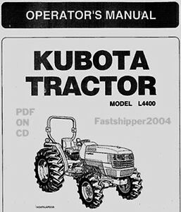 FAST Kubota Tractors  L4400 L 4400 OPERATORS OWNERS MANUAL GUIDEON CD-ROM