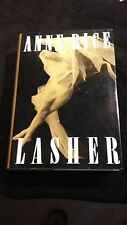 Anne Rice Lasher 1st Edition hardcover with dust jacket very good cond.