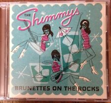 The Shimmys Brunettes On The Rocks Cd Girls In The Garage