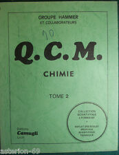 Q.C.M. DE CHIMIE TOME 2 :GROUPE HAMMER  EDITIONS CAMUGLI