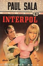 INTERPOL // Paul SALA // Fleuve Noir - Spécial Police // 1ère Edition