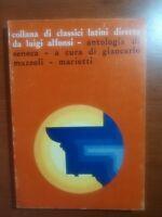 Antologia di Seneca - Mazzoli Giancarlo - Marietti - 1972 - M
