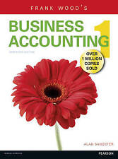 Frank Wood's Business Accounting: Volume 1 by Alan Sangster, Frank Wood (Paperba