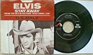 Elvis Presley - Stay Away / U.S Male - Hard To Find USA 45 + PS - 47-9465