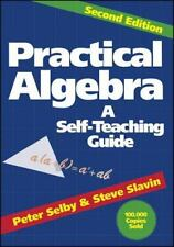 Practical Algebra: A Self-Teaching Guide, Second Edition by