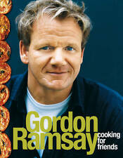 Cooking for Friends by Gordon Ramsay (Paperback, 2011)