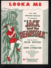 Looka Me NBC Television Production of Jack and the Beanstalk  Sheet Music
