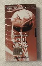 FILM VHS I GOL PIU' BELLI DI : Pelè Rivaldo Ronaldo - CS23