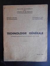 """Livre """"SNCF - Technologie générale à l'usage des apprentis..."""" 1948"""
