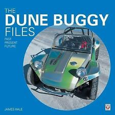 The Dune Buggy Files: Past, Present, Future, Hale, James, Good,  Book