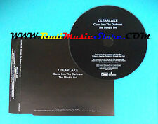 CD Singolo Clearlake Come Into The Darkness  RUG162C UK 2003 PROMO no mc lp(S22)