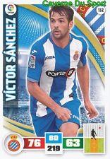132 VICTOR SANCHEZ ESPANA RCD.ESPANYOL NEUCHATEL CARD ADRENALYN LIGA 2016 PANINI