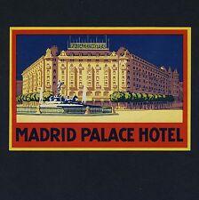 "Hotel Palace Madrid Spain España * Old luggage Label maleta pegatinas ""L"""