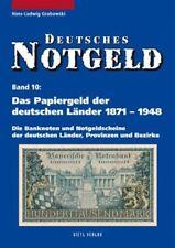 Deutsches Notgeld Band 10: Das Papiergeld der deutschen Länder von 1871 bis 1948