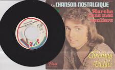 45 tours – CHRISTIAN VIDAL  - année 1974