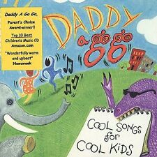 FREE US SHIP. on ANY 2 CDs! NEW CD Daddy a Go-Go: Cool Songs For Cool Kids
