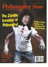 PHILOSOPHY NOW,  A MAGAZINE OF IDEAS,  MAY/ JUNE, 2013 ( THE ZOMBIE INVASION OF