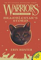 Warriors Super Edition: Bramblestar's Storm by Hunter, Erin   Paperback Book   9