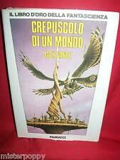 JACK VANCE Crepuscolo di un mondo 1974 Fanucci Prima Ediz. Il libro d'oro