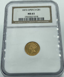 1873 Open 3 NGC MS61 Gold Dollar