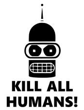 Bender Kill All Humans Vinyl Decal Inspired by Futurama
