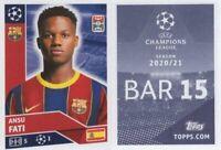 UEFA Champions league 2020/2021 #BAR15 ANSU FATI Rookie Barcelona MINT, Topps