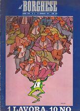 RIVISTA IL BORGHESE N.3 1971 UN GOVERNO BLA-BLA DI MARIO TEDESCHI