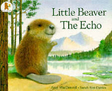 Little Beaver and the Echo by Sarah Fox-Davies, Dr. Amy MacDonald (Paperback,...