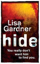 Hide-Lisa Gardner, 9780752881799