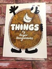 THINGS - Roger Hargreaves Maker of Mr Men 1st Edition 1981 Childrens TBLO