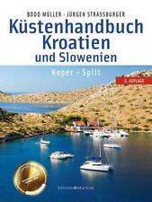 Küstenhandbuch Kroatien und Slowenien von Bodo Müller und Jürgen Strassburger (2017, Kunststoffeinband)