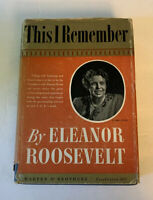This I Remember by Eleanor Roosevelt 1949 1st Edition Hardcover HC DJ