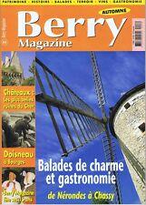 Berry magazine 63 2000 Nérondes Château de Villiers Just Veillat Albert Laprade