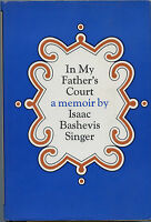 In My Father's Court - A Memoir by; Isaac Bashevis Singer, HB Book - 1966