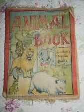 "SAALFIELD'S MUSLIN BOOKS ""ANIMAL BOOK"" ANTIQUE VINTAGE 1904 UNIQUE ITEM"