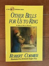 Other Bells for Us to Ring, Robert Cormier, Paperback, Very Good!