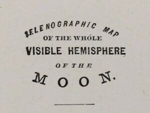 "Vintage 1900 SELENOGRAPHIC Map HEMISPHERES of MOON 14""x11"" Old Antique Original"