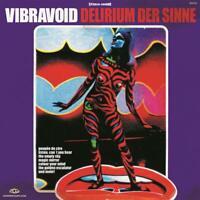 Vibravoid - Delirium der Sinne [Vinyl LP] LP NEU OVP VÖ 12.06.2020