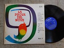 La Prova Del Nove Vol. 1 –Trio Lescano, Alberto Rabagliati, Achille Togliani  LP