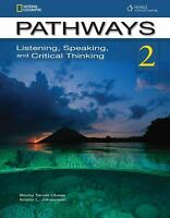 Pathways : Listening, Speaking, and Critical Thinking Rebecca Tarver Chase