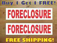 """FORECLOSURE 6""""x24"""" REAL ESTATE RIDER SIGNS Buy 1 Get 1 FREE 2 Sided Plastic"""