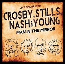 STILLS,NASH & YOUNG CROSBY - MAN IN THE MIRROR/LIVE ON AIR 1970  2 CD NEUF