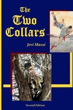 Two Collars: By Massi, Jeri