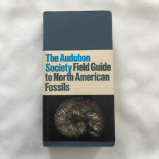 The Audubon Society Field Guide North American Fossils