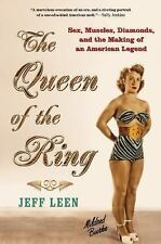 Queen of the Ring: Sex, Muscles, Diamonds, and the Making of an American Legend